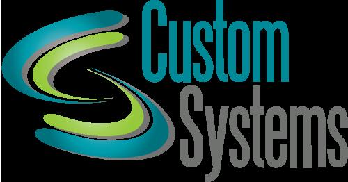 Custom Systems